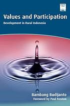 Values and participation : development in rural indonesia