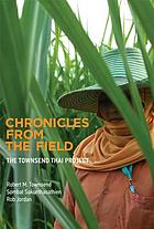 Chronicles from the field : the Townsend Thai project
