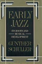 Early jazz : its roots and musical development