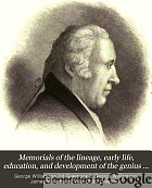 Memorials of the lineage, early life, education, and development of the genius of James Watt.