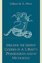 Melusine the serpent goddess in A.S. Byatt's Possession and in mythology