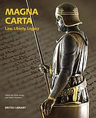 Magna Carta : law, liberty, legacy