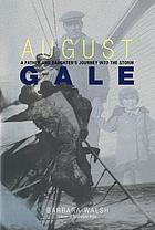 August gale : a father and daughter's journey into the storm