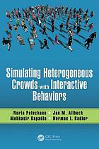 Simulating heterogeneous crowds with interactive behaviors