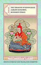 The treasury of knowledge. Book five, Buddhist ethics
