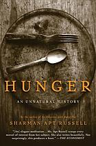 Hunger: An Unnatural History cover image