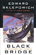 Black bridge : a mystery of Venice