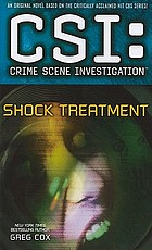 CSI : crime scene investigation : shock treatment : a novel