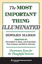 The most important thing illuminated : uncommon sense for the thoughtful investor