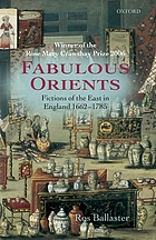 Fabulous orients : fictions of the East in England 1662-1785