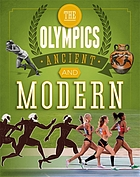 The Olympics : ancient and modern