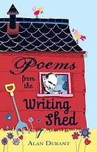 Poems from the writing shed.