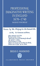 Professional imaginative writing in England, 1670-1740 : hackney for bread