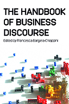 The handbook of business discourse