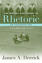 The history and theory of rhetoric : an introduction