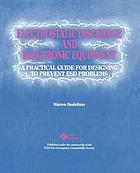 Electrostatic discharge and electronic equipment : a practical guide for designing to prevent ESD problems