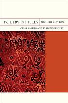 Poetry in pieces : César Vallejo and lyric modernity