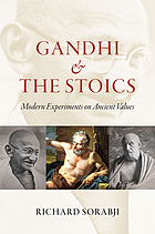 Gandhi and the Stoics: Modern Experiments on Ancient Values cover image