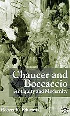 Chaucer and Boccaccio : antiquity and modernity
