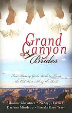 Grand Canyon brides : four Harvey girls work to tame the old West along the rails