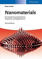 Nanomaterials : an Introduction to Synthesis, Properties and Applications.