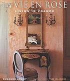 La vie en rose : living in France