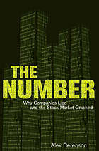 The number : why companies lied and the stock market crashed