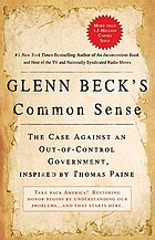 Glenn Beck's common sense : the case against an out-of-control government, inspired by Thomas Paine