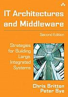 IT architectures and middleware : strategies for building large, integrated systems