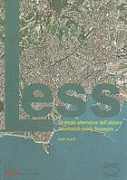 Less : strategie alternative dell'abitare = alternative living strategies