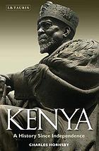 Kenya : a history since independence