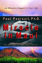 Miracle in Maui : let miracles happen in your life