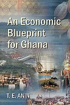 An economic blueprint for Ghana