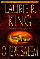 O Jerusalem : a Mary Russell novel, #5
