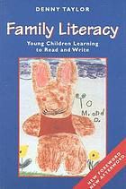Family literacy : young children learning to read and write