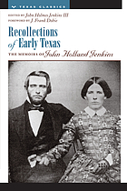 Recollections of early Texas : the memoirs of John Holland Jenkins