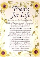 Poems for life : famous people select their favorite poem and say why it inspires them