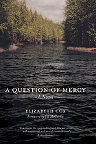 A question of mercy : a novel