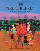 The fire children : a West African folk tale