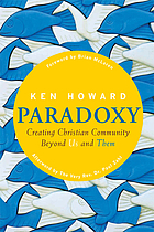 Paradoxy : creating Christian community beyond us and them
