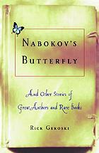 Nabokov's butterfly & other stories of great authors and rare books