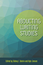 Abducting Writing Studies.