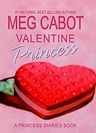 Valentine princess : a princess diaries book