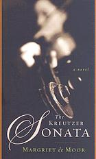 The Kreutzer Sonata : a novel