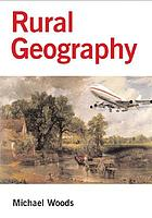 Rural geography : processes, responses and experiences in rural restructuring