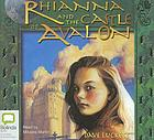 Rhianna and the castle of Avalon