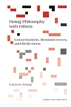Doing philosophy with others : conversations, reminscences, and reflections