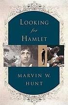 Looking for Hamlet