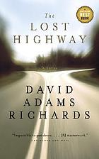 The lost highway : a novel