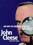 John Cleese : and now for something completely different